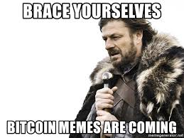 The Memes Make the Bitcoin